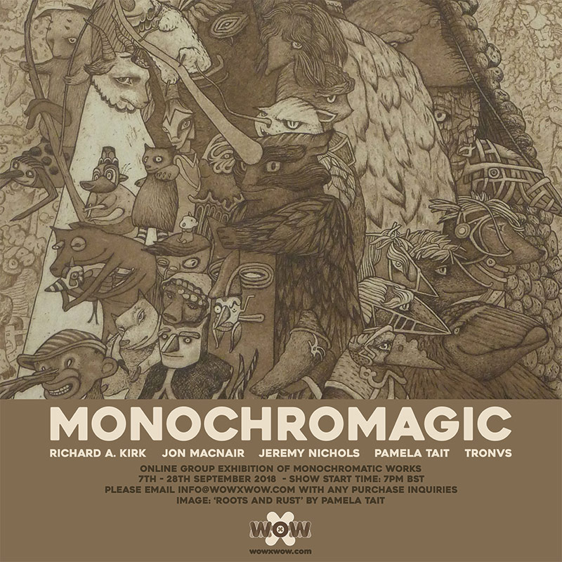 'Monochromagic' Exhibition – WOW x WOW Gallery – Announcement